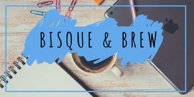 Bisque and Brew