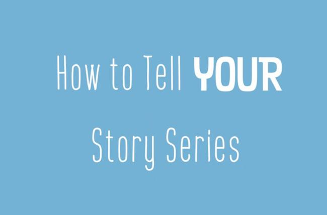 how to tell your stories
